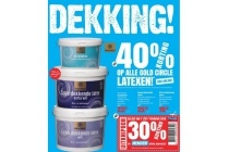 dekking 40 korting op alle gold circle latexen