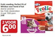 frolic voeding perfect fit of whiskas voor hond of kat