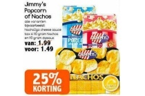 jimmy s popcorn of nachos