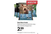 pets place fresh