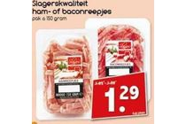 slagerskwaliteit ham of baconreepjes
