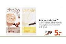etos slank shakes