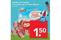 babybel mini kaasjes of lavache qui rit cheez dippers