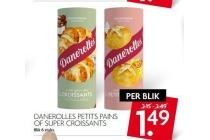 danerolles petits pains of super croissants