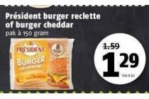 president burger reclette of burger cheddar
