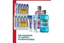 alle aquafresh of listerine mondverzorging