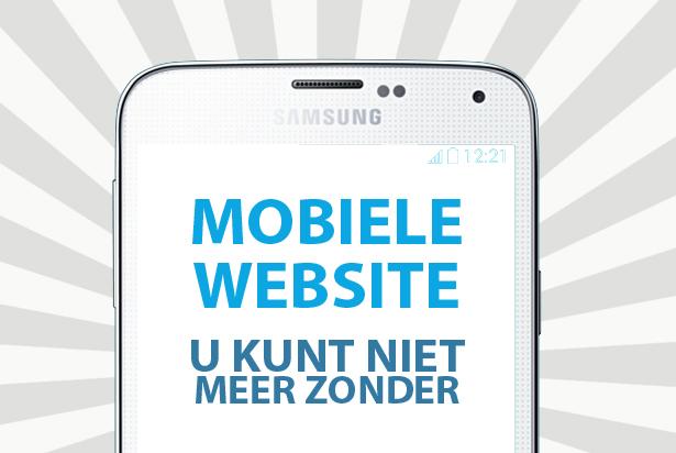 Mobiele website: waarom u niet meer zonder kunt