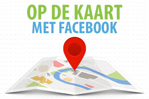 Zet uw bedrijf op de kaart met Facebook