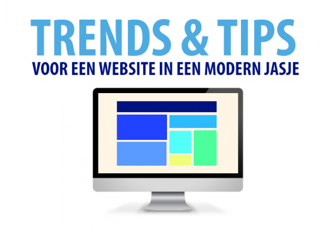 Uw website in een modern jasje? Trends en tips rondom webdesign
