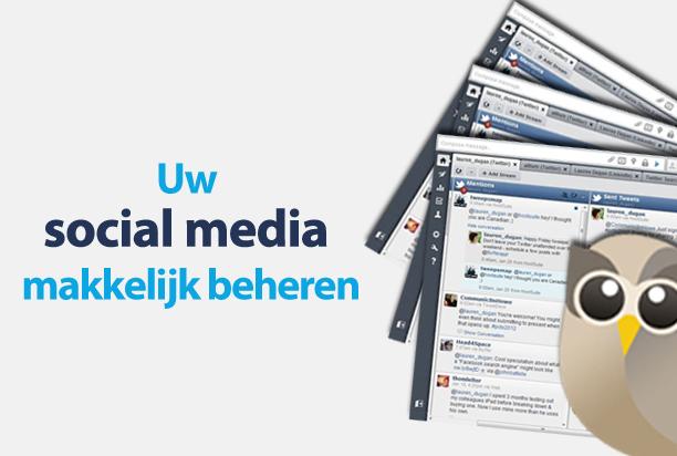 Uw social media makkelijk beheren met Hootsuite