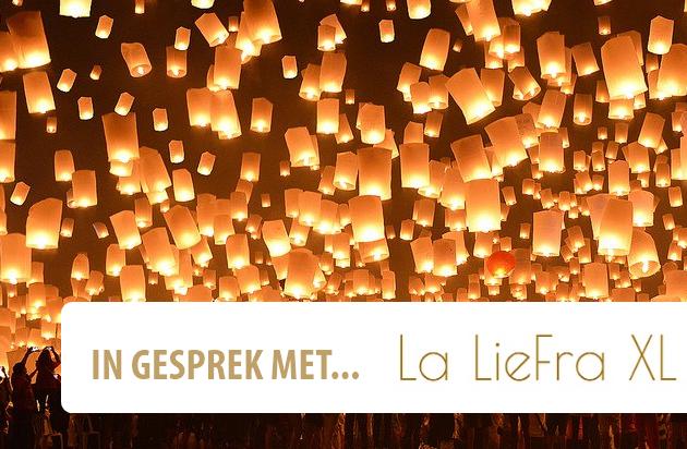 In gesprek met... La LieFra XL