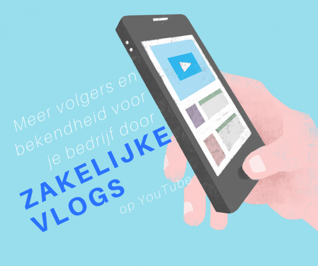 Zakelijk vloggen: zo doe je dat!