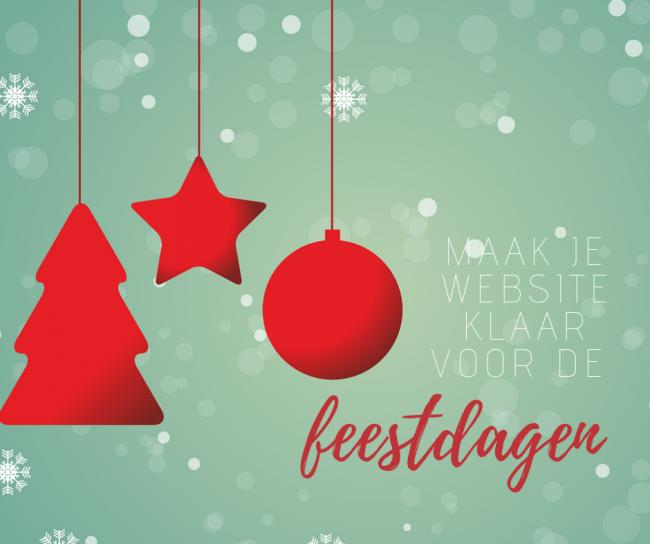Een feestdagenproof website: 5 tips