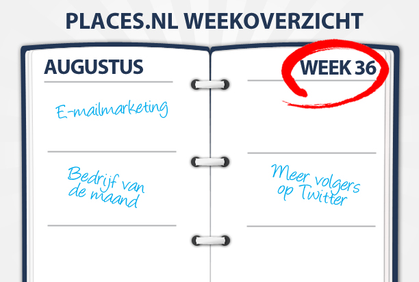 Week 36: Verbeter uw e-mailmarketing en online reputatie