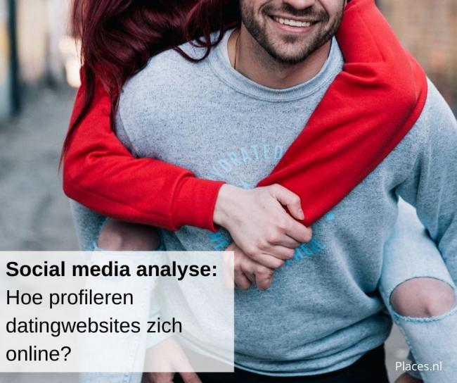 Hoe profileren datingwebsites zich online? Wat kunt u als ondernemer hiervan ler