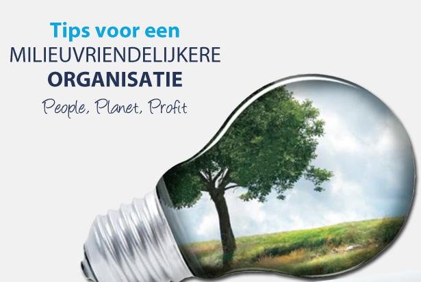 Go green: 10 tips voor een milieuvriendelijkere organisatie