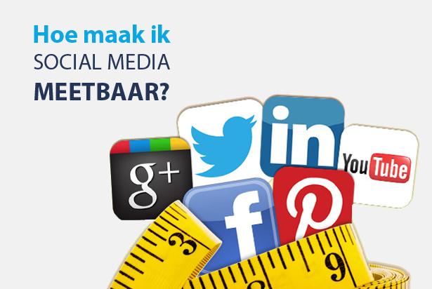 4 manieren om Social Media meetbaar te maken