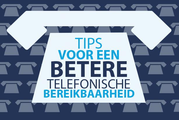 Tips voor betere telefonische bereikbaarheid