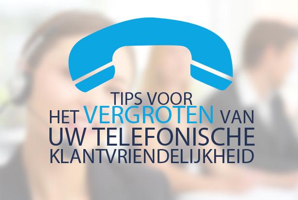 Vergroten van uw telefonische klantvriendelijkheid