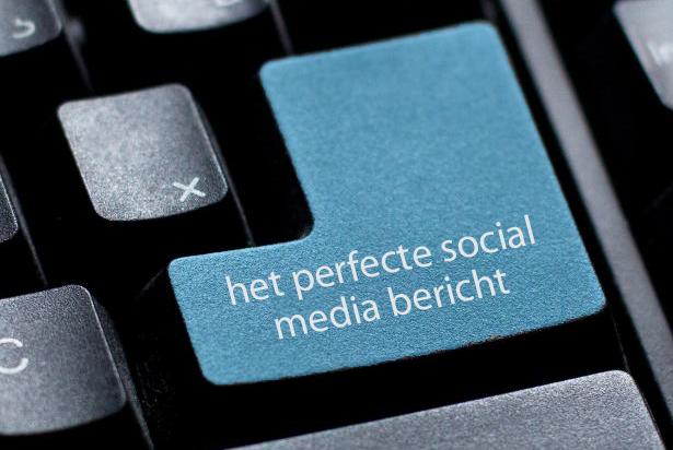 Het perfecte social media bericht