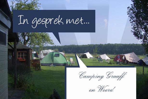 In gesprek met... Camping 'Graaff & Woerd'