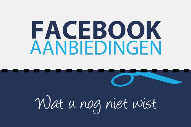 Wat u nog niet wist over Facebook-aanbiedingen