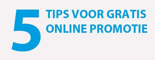 5 tips voor gratis online promotie