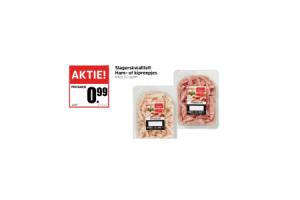 slagerskwaliteit ham  of kipreepjes