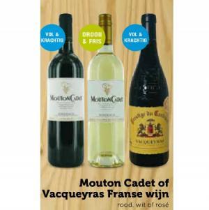 mouton cadet of vacqueyras franse wijn