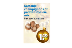 kastanjechampignons of paddenstoelenmix