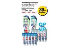 aquafresh tandpasta of tandenborstel