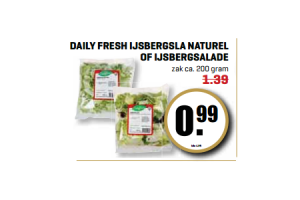 daily fresh ijsbergsla naturel of ijsbergsalade