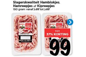slagerskwaliteit hamblokjes hamreepjes of kipreepjes