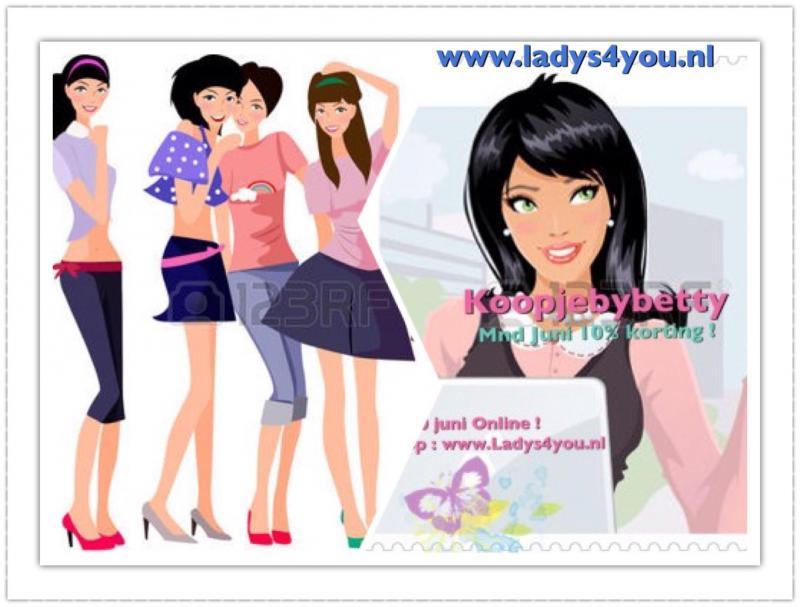 Kom gezellig snuffelen bij : www.ladys4you.nl